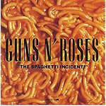 The Spaghetti Incident des Guns N'Roses